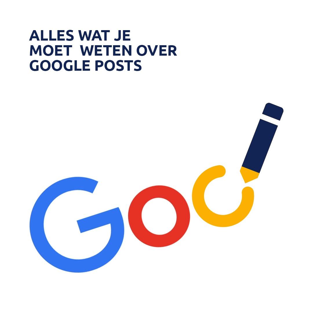 Alles wat je moet weten over Google Posts!